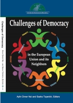 Challenges of Democracy in the European Union and its Neighbors